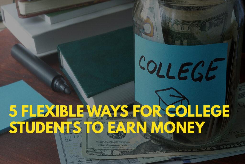 Earn money in college